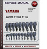 Thumbnail Yamaha Marine F115CL F115C Factory Service Repair Manual Download PDF