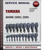 Yamaha Marine Z250CL Z250C Factory Service Repair Manual Download PDF