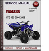 Yamaha YFZ 450 2004-2009 Factory Service Repair Manual Download PDF