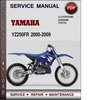 Thumbnail Yamaha YZ250FR 2000-2009 Factory Service Repair Manual Download PDF