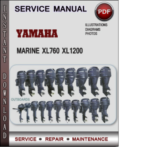Product picture Yamaha Marine XL760 XL1200 Factory Service Repair Manual Download PDF