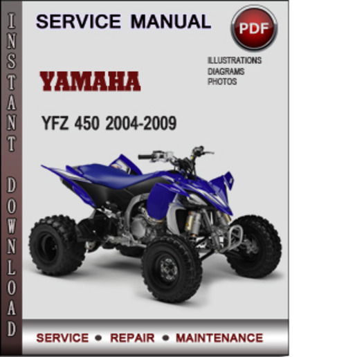 Product picture Yamaha YFZ 450 2004-2009 Factory Service Repair Manual Download PDF
